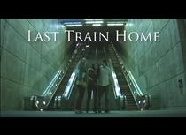 Last Train Home - Poster / Capa / Cartaz - Oficial 1
