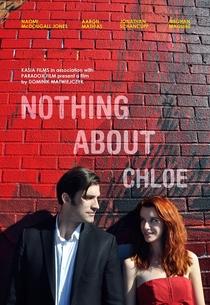 Nada Sobre Chloe - Poster / Capa / Cartaz - Oficial 3