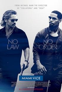 Miami Vice - Poster / Capa / Cartaz - Oficial 5