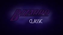 Bizarro Classic - Poster / Capa / Cartaz - Oficial 1