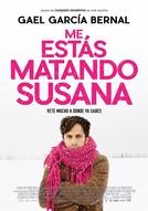 Me Estás Matando Susana (Me Estás Matando Susana)