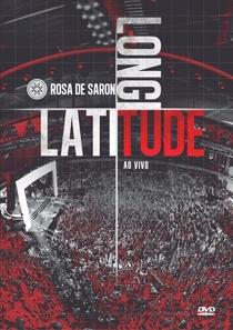 Rosa de Saron - Latitude, longitude - Poster / Capa / Cartaz - Oficial 1