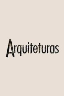 Arquiteturas (1ª Temporada) - Poster / Capa / Cartaz - Oficial 2