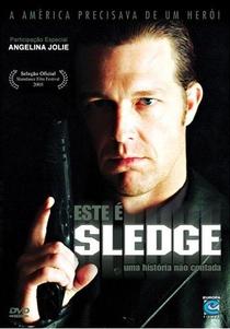Este é Sledge - Poster / Capa / Cartaz - Oficial 1