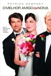 O Melhor Amigo da Noiva - Poster / Capa / Cartaz - Oficial 2