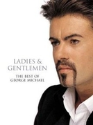 The Best of George Michael - Ladies e Gentlemen (Ladies & Gentlemen: The Best of George Michael)