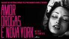 Amor, Drogas e Nova York - Trailer legendado