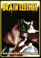 The Brain Leeches (The Brain Leeches)