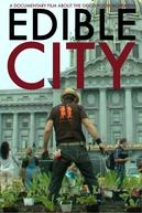 Edible City: Grow the Revolution (Edible City: Grow the Revolution)