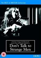 Don't Talk to Strange Men (Don't Talk to Strange Men)