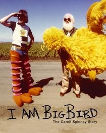 I Am Big Bird - Poster / Capa / Cartaz - Oficial 2