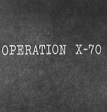 Operação X-70 - Poster / Capa / Cartaz - Oficial 2