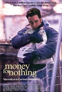 Dinheiro, Pra Que Dinheiro? - Poster / Capa / Cartaz - Oficial 1