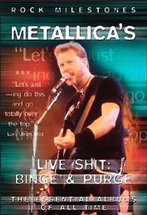 Metallica: Live Shit: Binge & Purge - Poster / Capa / Cartaz - Oficial 2