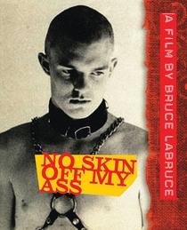 No Skin Off My Ass - Poster / Capa / Cartaz - Oficial 1