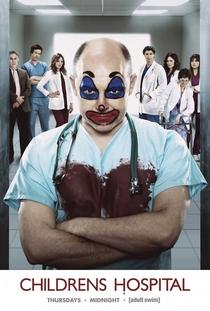 Childrens Hospital (1ª Temporada) - Poster / Capa / Cartaz - Oficial 1