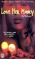 Love Her Madly - Um Filme de Ray Manzarek - Poster / Capa / Cartaz - Oficial 1