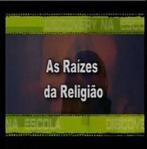 Raízes da Religião - Poster / Capa / Cartaz - Oficial 1