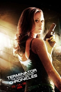 O Exterminador do Futuro: Crônicas de Sarah Connor (2ª Temporada) - Poster / Capa / Cartaz - Oficial 7