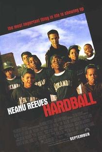 Hardball - O Jogo da Vida - Poster / Capa / Cartaz - Oficial 3