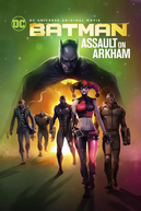 Batman: Ataque ao Arkham (Batman: Assault on Arkham)