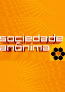 Sociedade Anônima  - Poster / Capa / Cartaz - Oficial 1