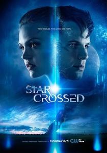 Star-Crossed (1ª Temporada) - Poster / Capa / Cartaz - Oficial 1