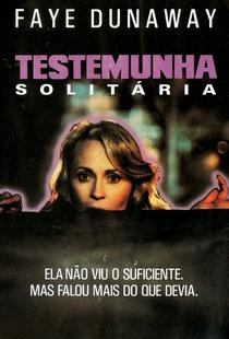Testemunha Solitária  - Poster / Capa / Cartaz - Oficial 1