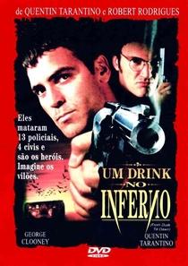 Um Drink no Inferno - Poster / Capa / Cartaz - Oficial 1