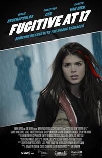 Fugitiva Aos 17 - Poster / Capa / Cartaz - Oficial 1