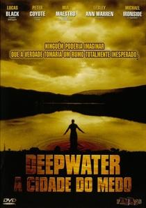Deepwater - A Cidade do Medo - Poster / Capa / Cartaz - Oficial 1