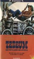 Tedeum, Um Homem Mais Duro que Trinity (Tedeum)
