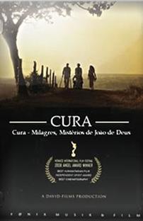 Cura - Milagres Mistérios de João de Deus - Poster / Capa / Cartaz - Oficial 1