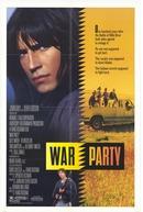 A Festa da Guerra (War Party)