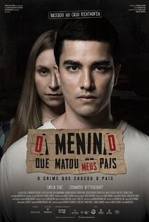 O Menino Que Matou Meus Pais - Poster / Capa / Cartaz - Oficial 1