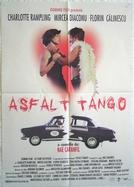 Asphalt Tango (Asphalt Tango)