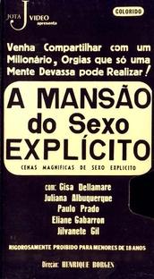A Mansão do Sexo Explícito - Poster / Capa / Cartaz - Oficial 1