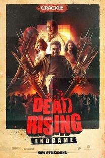Dead Rising: Endgame - Poster / Capa / Cartaz - Oficial 8