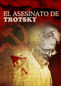 O Assassinato de Trotsky - Poster / Capa / Cartaz - Oficial 1