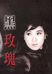Black Rose - Poster / Capa / Cartaz - Oficial 1