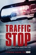 Traffic Stop (Traffic Stop)