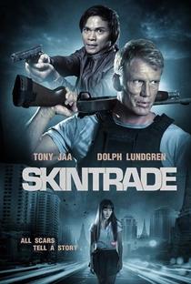 Skin Trade – Em Busca de Vingança - Poster / Capa / Cartaz - Oficial 1