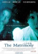The Matrimony  (Xin zhong you gui)