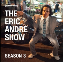 The Eric Andre Show (3ª Temporada) - Poster / Capa / Cartaz - Oficial 1