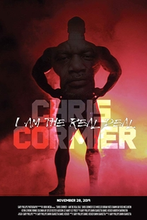 Chris Cormier: I Am the Real Deal - Poster / Capa / Cartaz - Oficial 1
