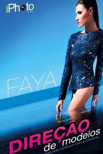 Faya - Direção de Modelos - Poster / Capa / Cartaz - Oficial 1