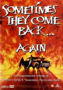 Às Vezes Eles Voltam...2 - Poster / Capa / Cartaz - Oficial 1