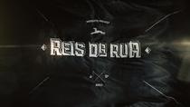 Reis da Rua (1º Temporada) - Poster / Capa / Cartaz - Oficial 1