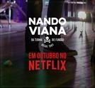 Nando Viana – Da Turma do Fundão Desde 1981