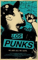 Los Punks: We Are All We Have (Los Punks: We Are All We Have)